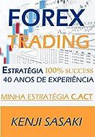 Meu nome é Kenji Sasaki e eu sou comerciante em tempo integral em forex e outros mercados financeiros. Tenho vindo a investir neste excitante mundo por mais de 40 anos e, graças à minha experiência, posso dizer que consegui viver por um longo...
