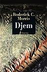 Djem : Mémoires d'un agent secret ottoman, roman par Roderick Conway Morris