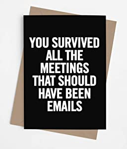 Funny leaving card for coworker or boss with envelope | Congratulations present for men or women | Perfect goodbye card for someone who is going away | Survived All the Meetings