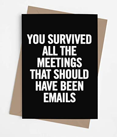 Funny leaving card for coworker or boss with envelope | Congratulations retirement present for men or women | Perfect goodbye card for someone who is going away | Survived All the Meetings