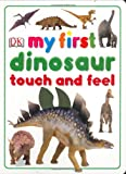 download ebook my first dinosaur touch and feel (my first touch & feel) pdf epub