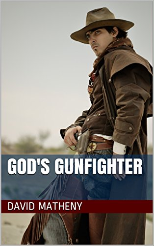 God's Gunfighter by [Matheny, David]