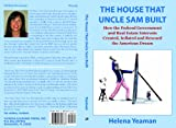 The House That Uncle Sam Built, Helena Yeaman, 1890357332
