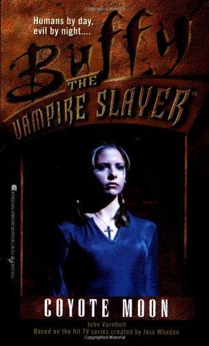 Coyote Moon (Buffy the Vampire Slayer, Book 3) pdf