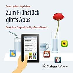 Zum Frühstück gibt's Apps