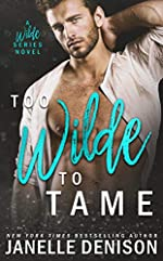Too Wilde To Tame (A Wilde Series Novel)