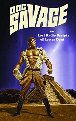 doc-savage-the-lost-radio-scripts-of-lester-dent