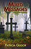 Mixed Messages (A Malone Mystery Book 1)