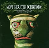 Uncanny Tales From The Everyday Undergrowth by Soft Hearted Scientists