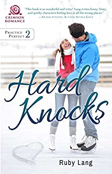 Hard Knocks (Practice Perfect Book 2) by [Lang, Ruby]
