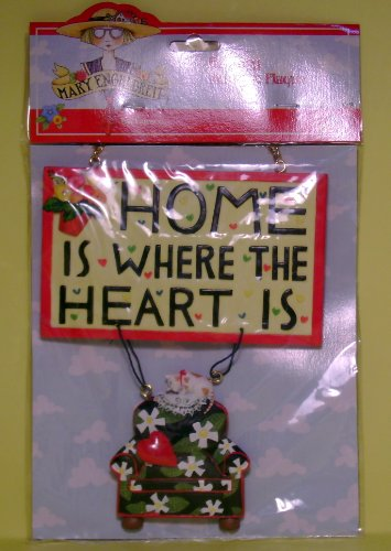 Mary Engelbreit Home Is Where The Heart Is Hanging Message Plaque