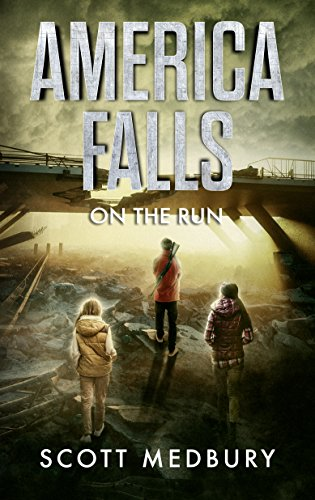 On The Run (America Falls Book 2) by [Medbury, Scott]