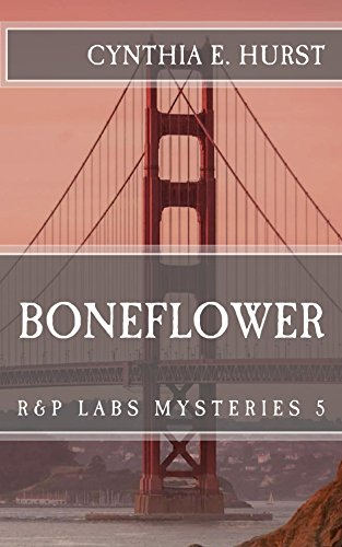 Boneflower (R&P Labs Mysteries Book 5)