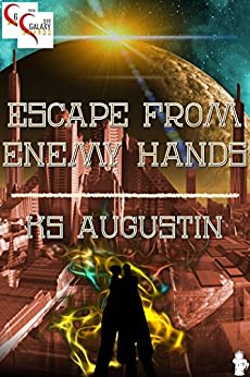 Escape From Enemy Hands (English Edition) de [Augustin, KS]