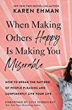 When Making Others Happy Is Making You