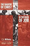 The Shadow of Christ in the Book of Job