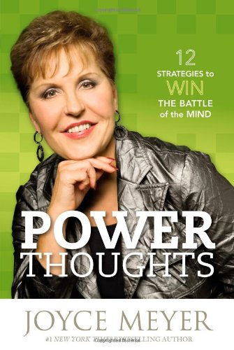 Power Thoughts: 12 Strategies to Win the Battle of the Mind (Literature To Go Meyer Edition 2)