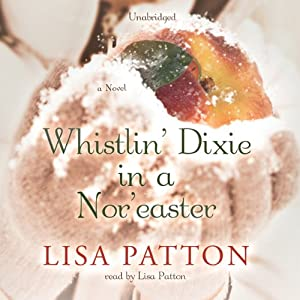 Whistlin' Dixie in a Nor'easter Audiobook