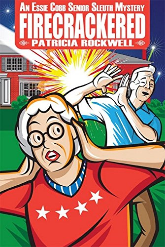 Fireworks are supposed to light up the night sky. They're not supposed to come flying into the Happy Haven Retirement Home and strike one of the residents in his keister.  Reardon's most prolific senior citizen/detective wants to know what went awry in this light, humorous cozy mystery  Firecrackered by Patricia Rockwell