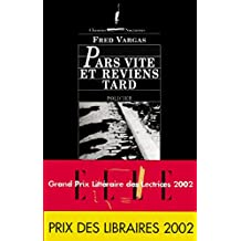 Pars vite et reviens tard (French Edition)