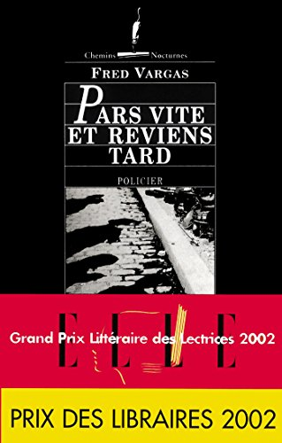 Pars Vite Et Reviens Tard Chemins Nocturnes French Edition