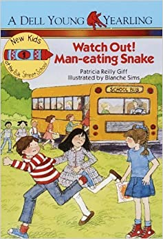 Watch Out! Man-Eating Snake! (The New Kids of Polk Street School) by Patricia Reilly Giff (1988-08-01)