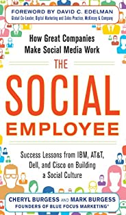 The Social Employee: How Great Companies Make Social Media Work (English Edition)