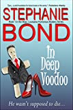 In Deep Voodoo by Stephanie Bond front cover