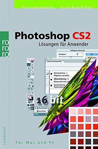 Photoshop CS2: Lösungen für Anwender (für Mac und PC)