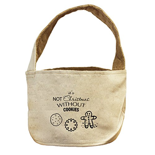 It'S Not Christmas Without Cookies #1 Canvas and Burlap Storage Basket Basket