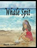 img - for Whale Spit book / textbook / text book