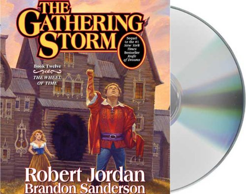 The Gathering Storm (The Wheel of Time, Book 12)