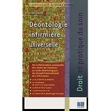 Deontologie Infirmiere Universelle (droit et Prat.du Soin)