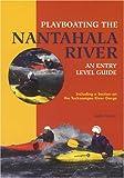 Playboating the Nantahala River: An Entry Level Guide