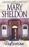 Reflection, Mary Sheldon, 075820311X