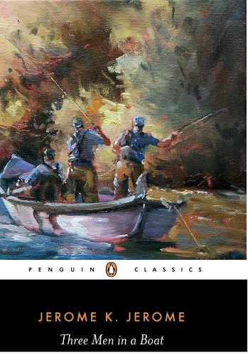 jerome k jerome three in a boat