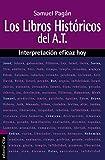 img - for Los libros hist ricos del Antiguo Testamento: Interpretaci n eficaz hoy (Spanish Edition) book / textbook / text book