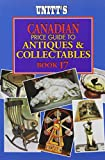 Unitt's Canadian Price Guide to Antiques and Collectables (Unitt's Guides)