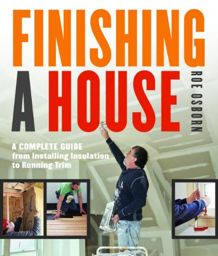 finishing-a-house-a-complete-guide-from-installing-insulation-to-running-trim