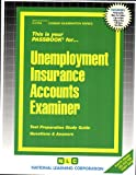 Unemployment Insurance Accounts Examiner(Passbooks) (Career Examination Passbooks)