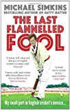 The Last Flannelled Fool, Michael Simkins, 0091927552