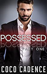 Possessed - Part One (The Possessed Series Book 1) (BBW Billionaire Romance) (The Kings)