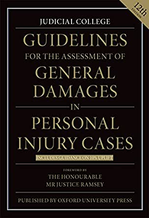 Guidelines for the Assessment of General Damages in