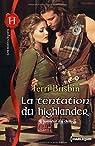 L'honneur du clan, tome 3 : La tentation du Highlander par Brisbin
