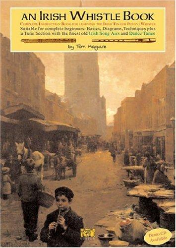 - An Irish Whistle Tune Book (Penny & Tin Whistle)