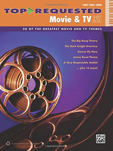 Top-Requested Movie & TV Sheet Music: 20 of the Greatest Movie and TV Themes (Piano/Vocal/Guitar) (Top-Requested Sheet Music)