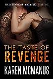 The Taste of Revenge (Lucifer's Wings Motorcycle Club Book 1)