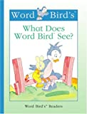 What Does Word Bird See?, Jane Belk Moncure, 156766993X