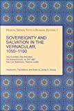 Sovereignty and Salvation in the Vernacular, 1050-1150 9781580440622