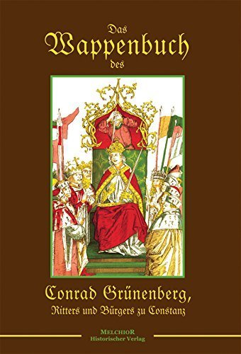 Das Wappenbuch dees Conrad Grünenbergs von 1483 by Melchior (2014-01-01)